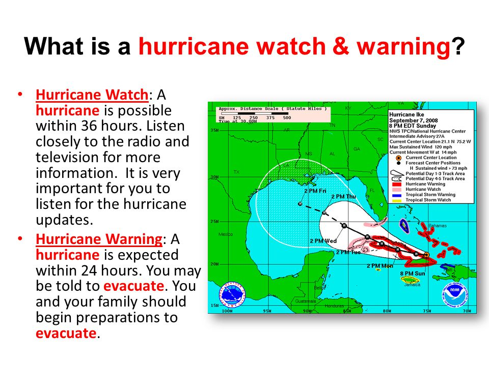 What is a hurricane watch & warning