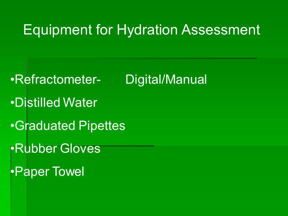 Equipment for Hydration Assessment