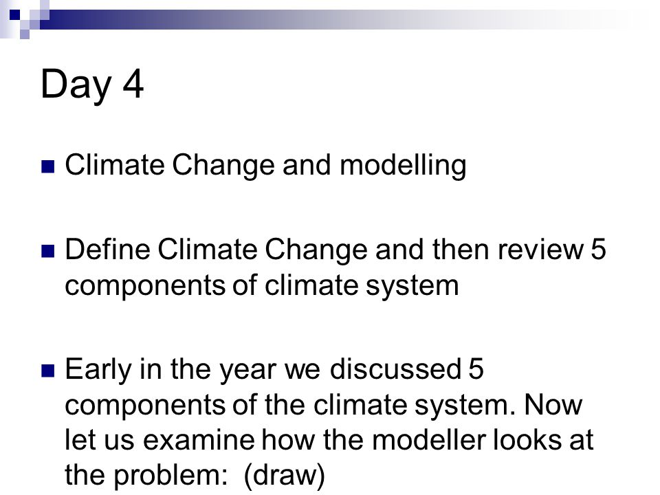 Day 4 Climate Change and modelling