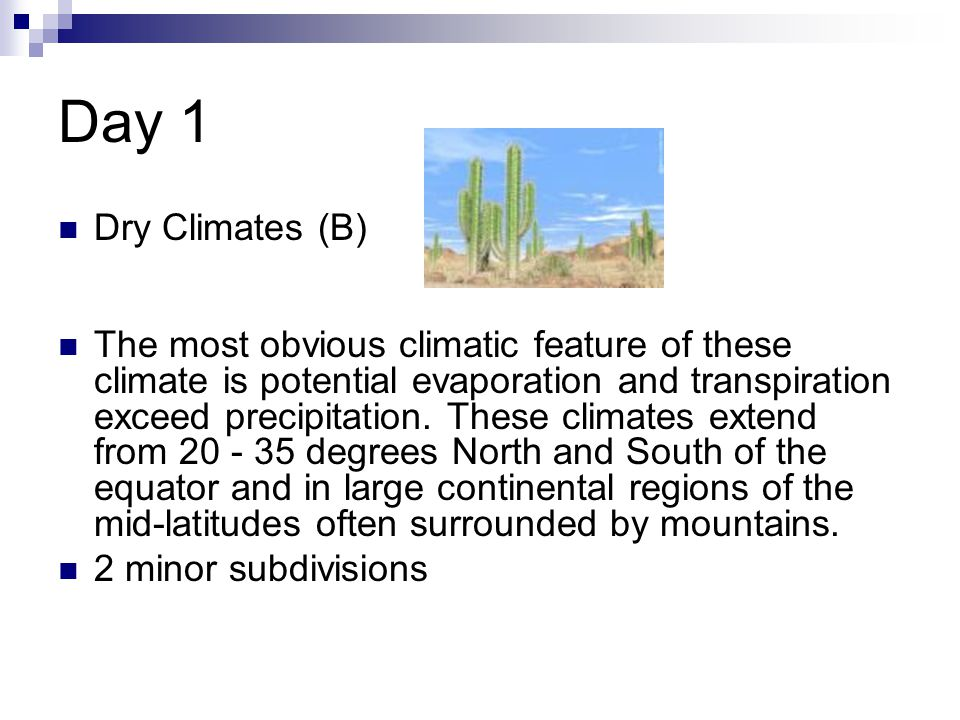 Day 1 Dry Climates (B)