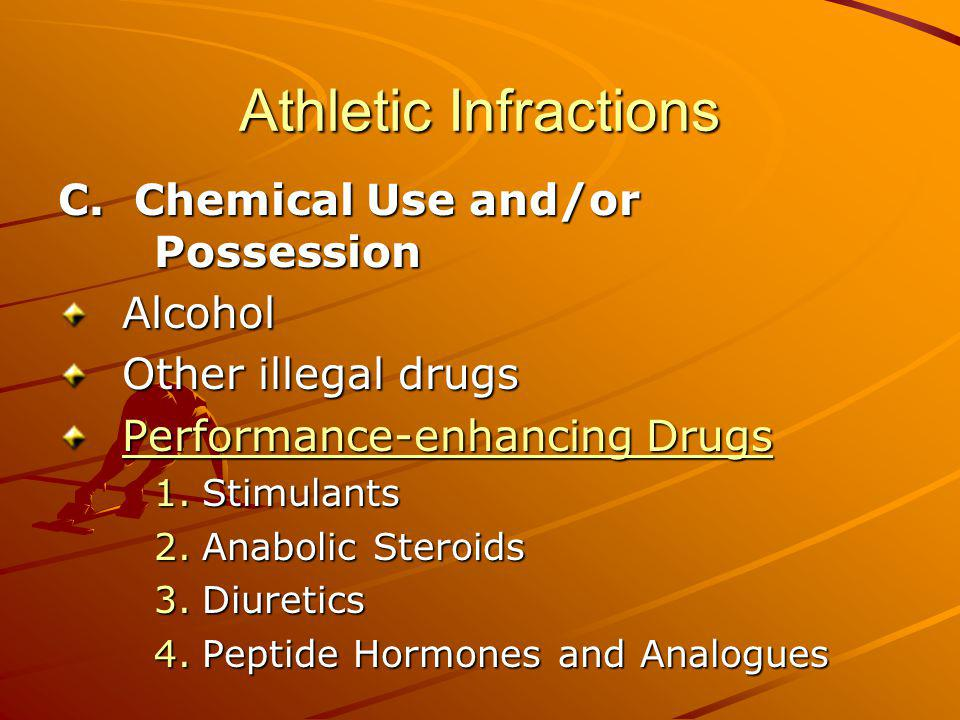 Athletic Infractions C. Chemical Use and/or Possession Alcohol