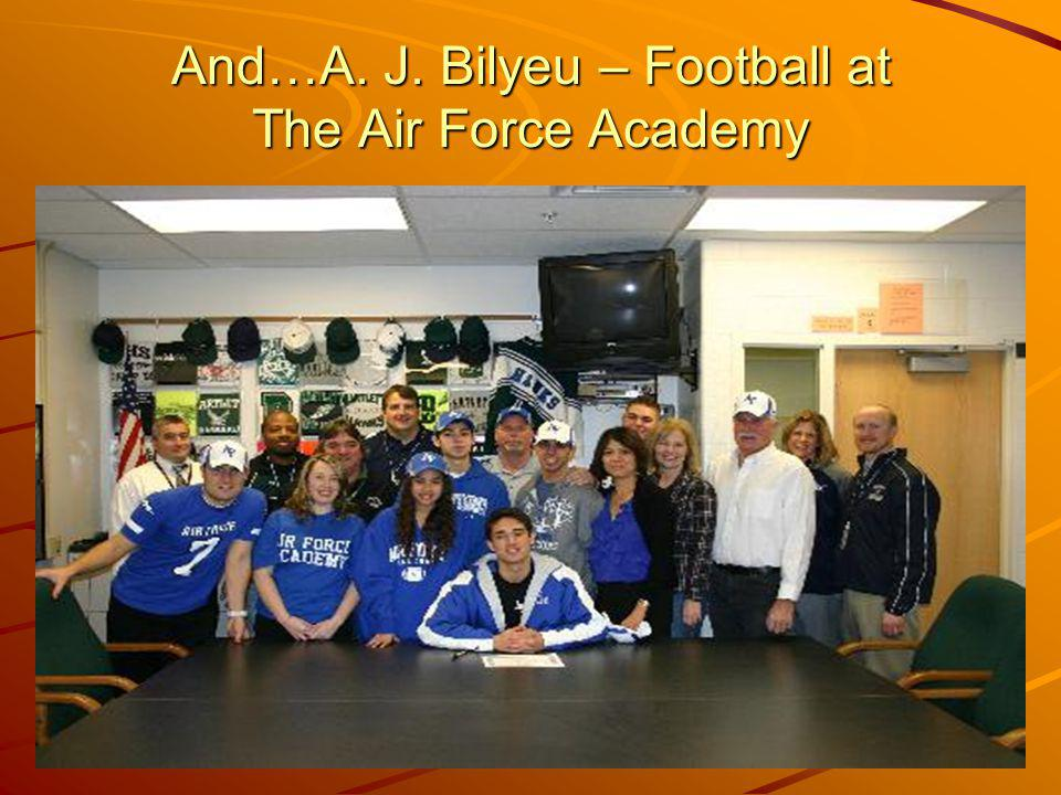 And…A. J. Bilyeu – Football at The Air Force Academy
