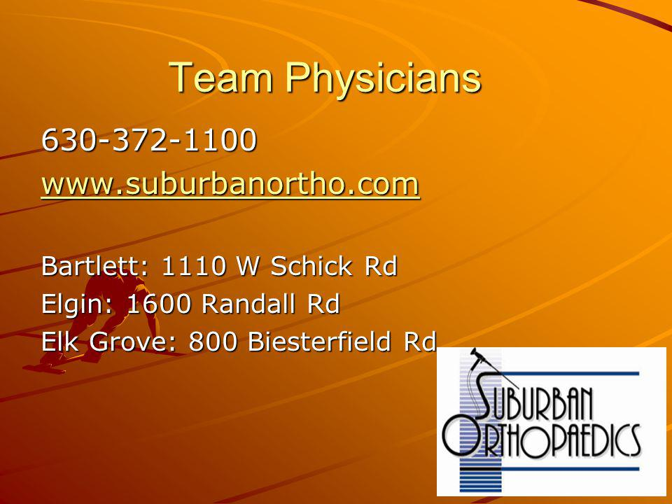 Team Physicians 630-372-1100 www.suburbanortho.com