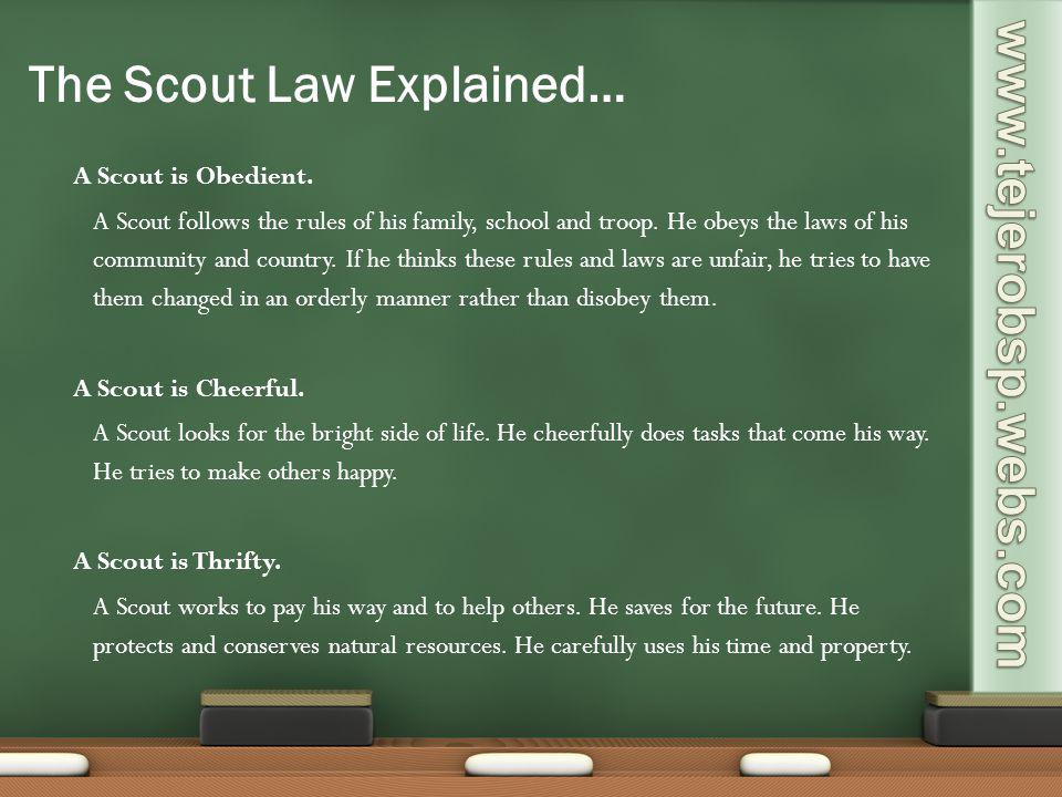 The Scout Law Explained…