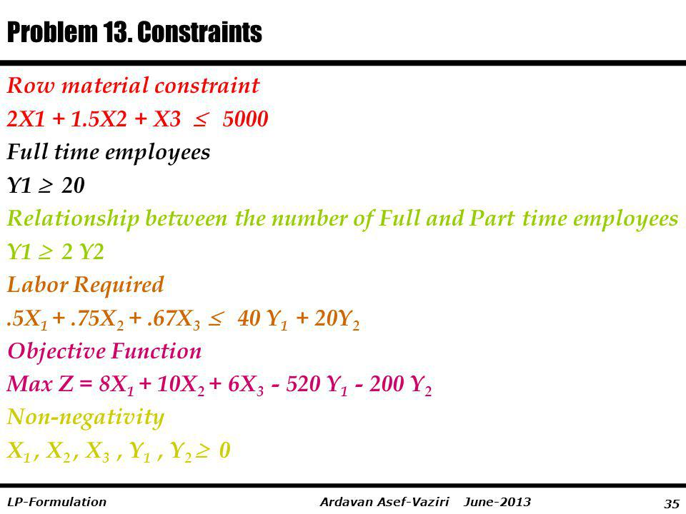 Problem 13. Constraints Row material constraint