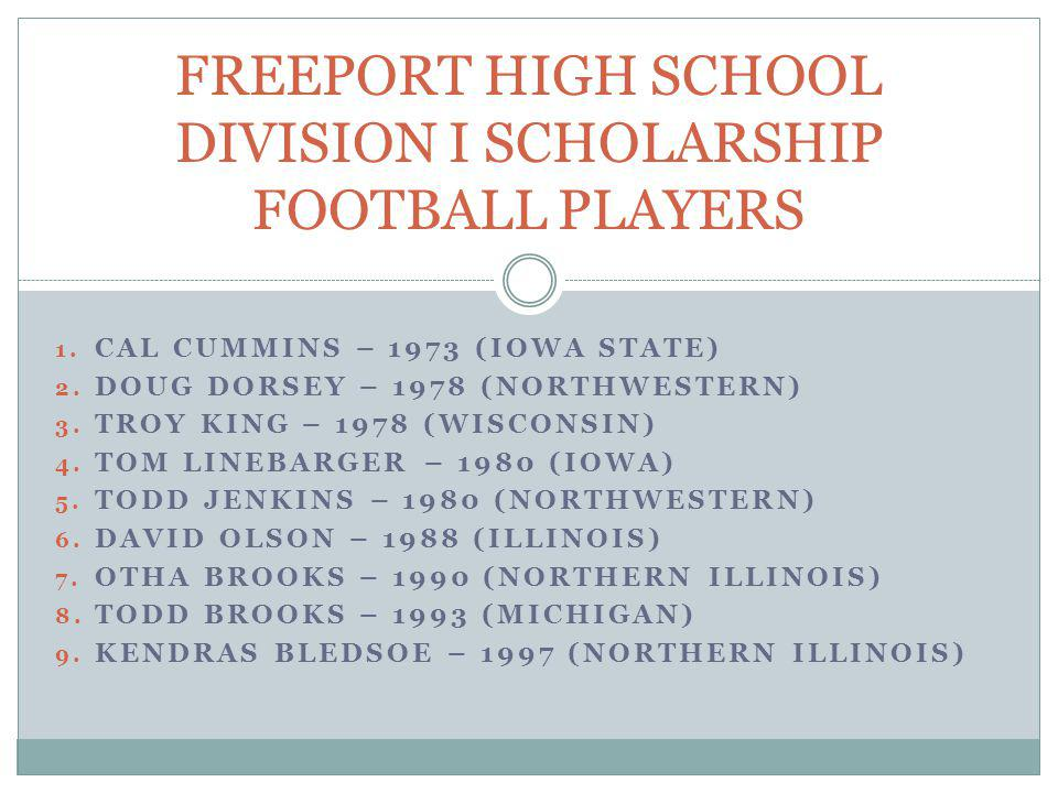 FREEPORT HIGH SCHOOL DIVISION I SCHOLARSHIP FOOTBALL PLAYERS