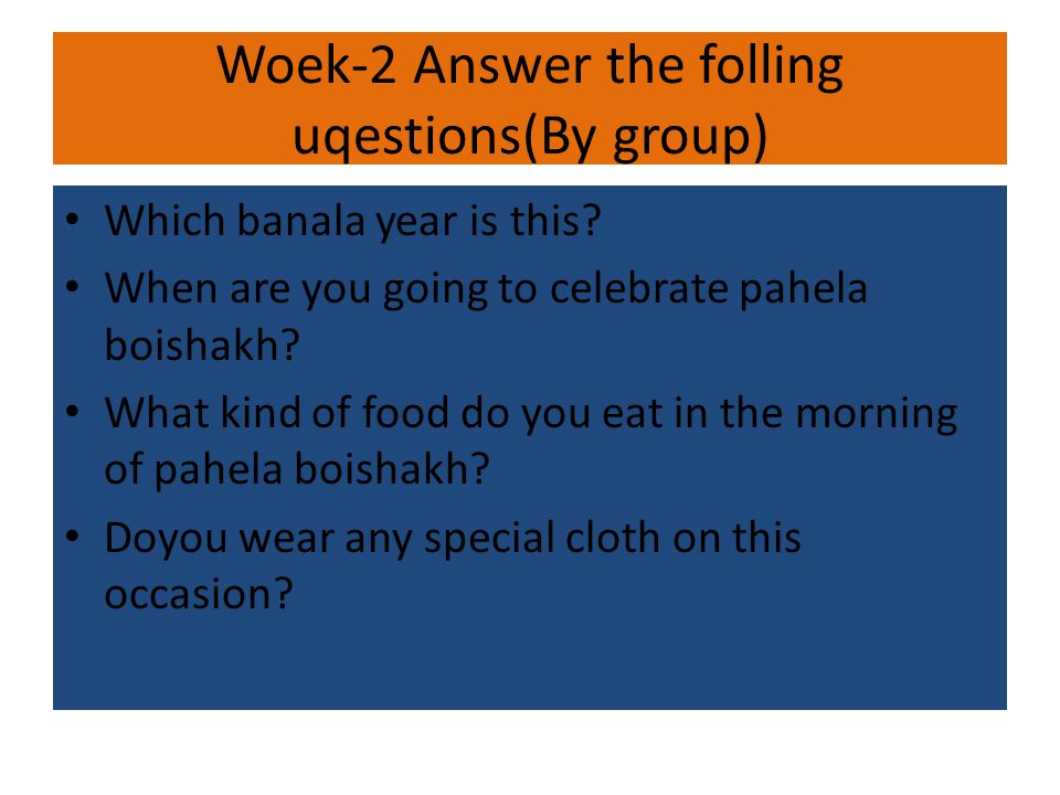 Woek-2 Answer the folling uqestions(By group)