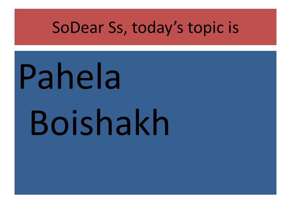 SoDear Ss, today's topic is