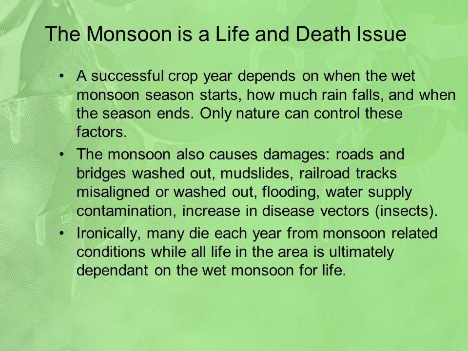 The Monsoon is a Life and Death Issue