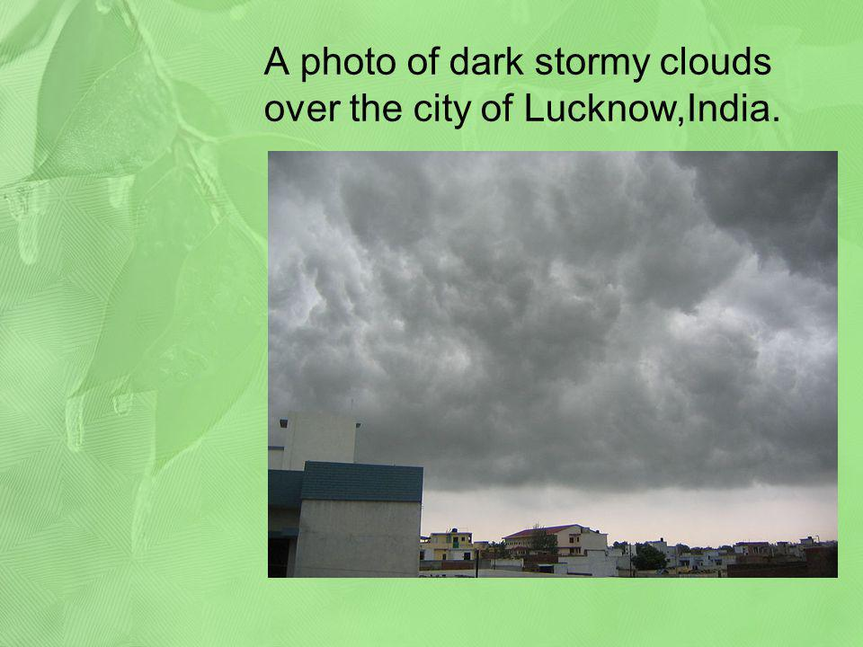 A photo of dark stormy clouds over the city of Lucknow,India.