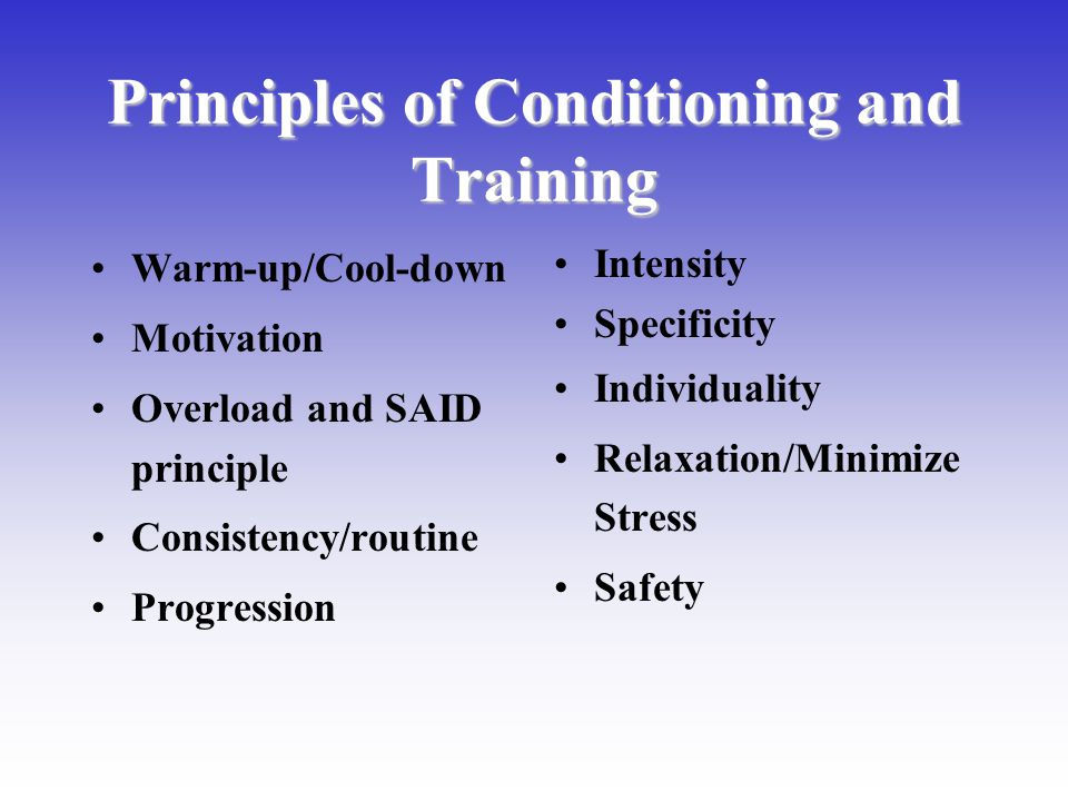 Principles of Conditioning and Training