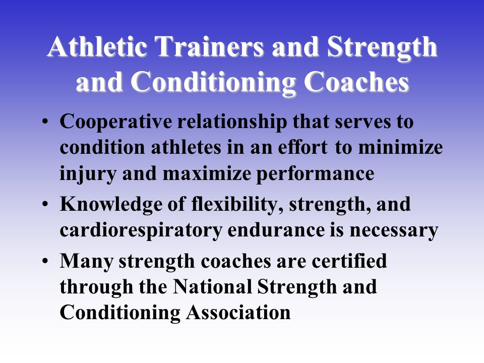 Athletic Trainers and Strength and Conditioning Coaches