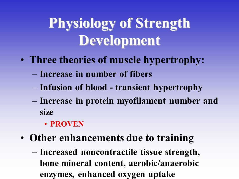 Physiology of Strength Development