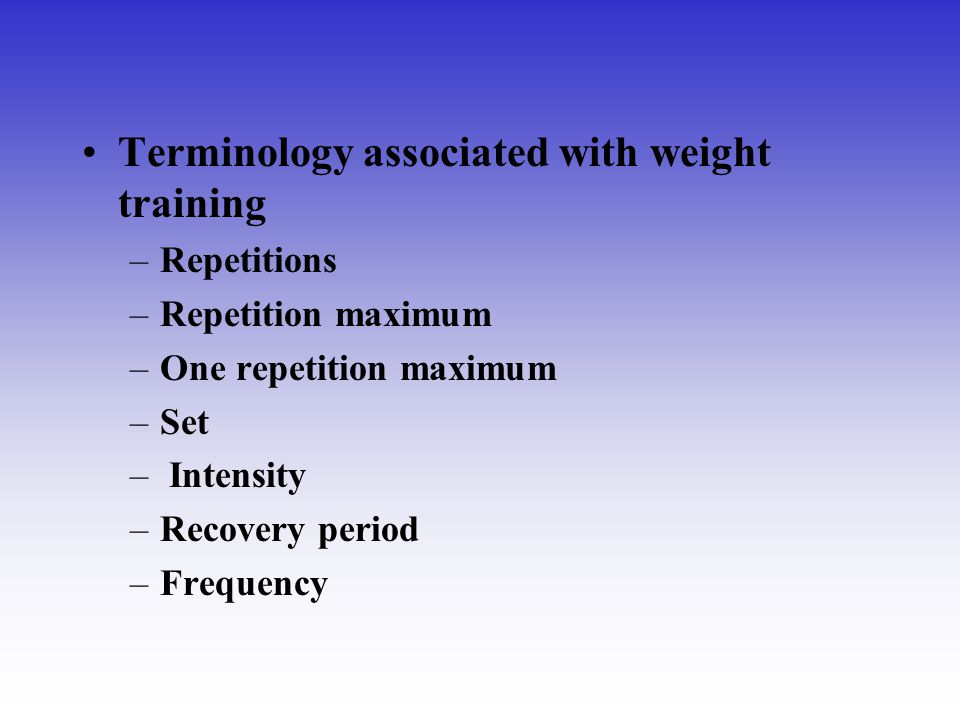 Terminology associated with weight training