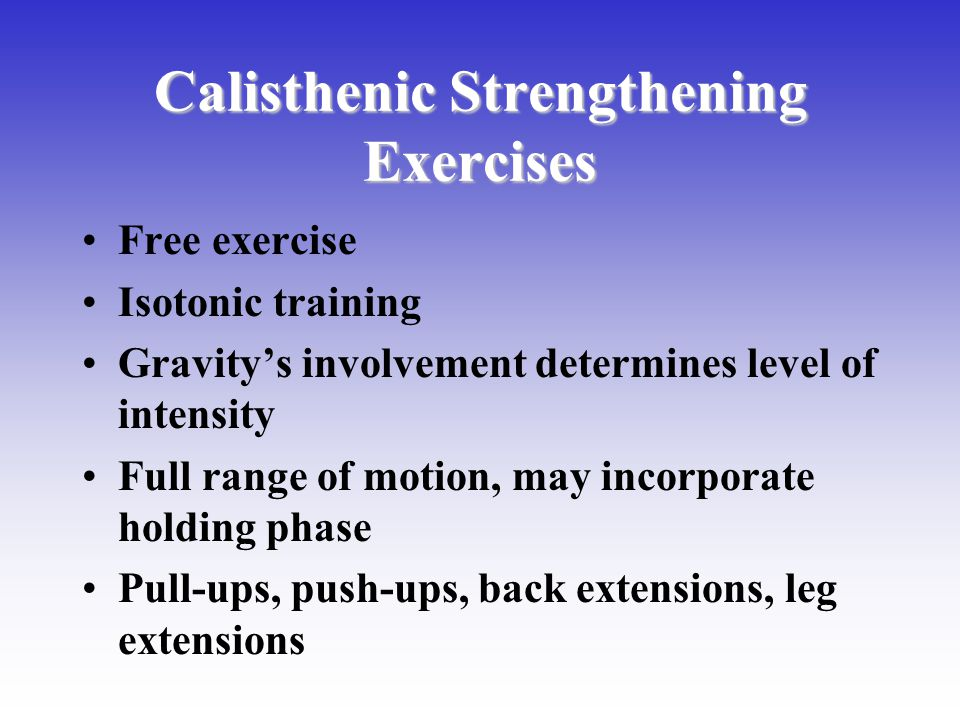 Calisthenic Strengthening Exercises