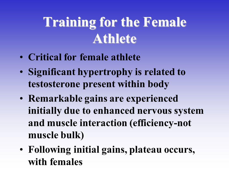 Training for the Female Athlete