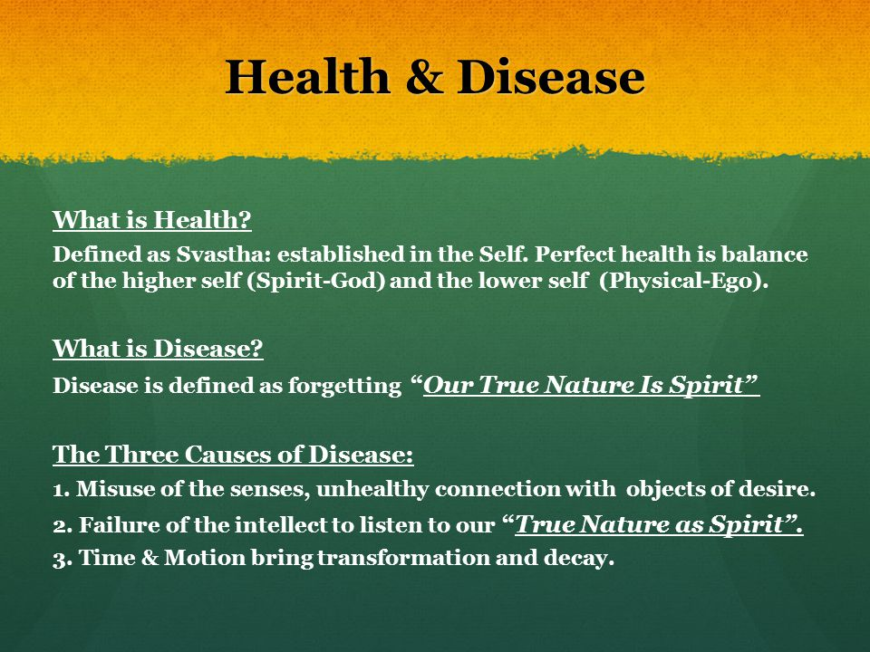 Health & Disease What is Health What is Disease