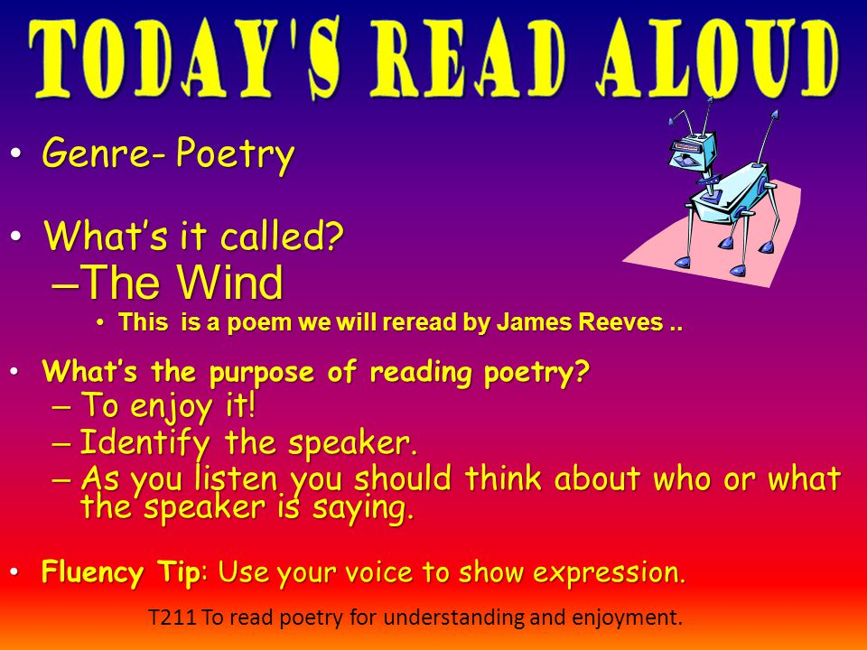 T211 To read poetry for understanding and enjoyment.