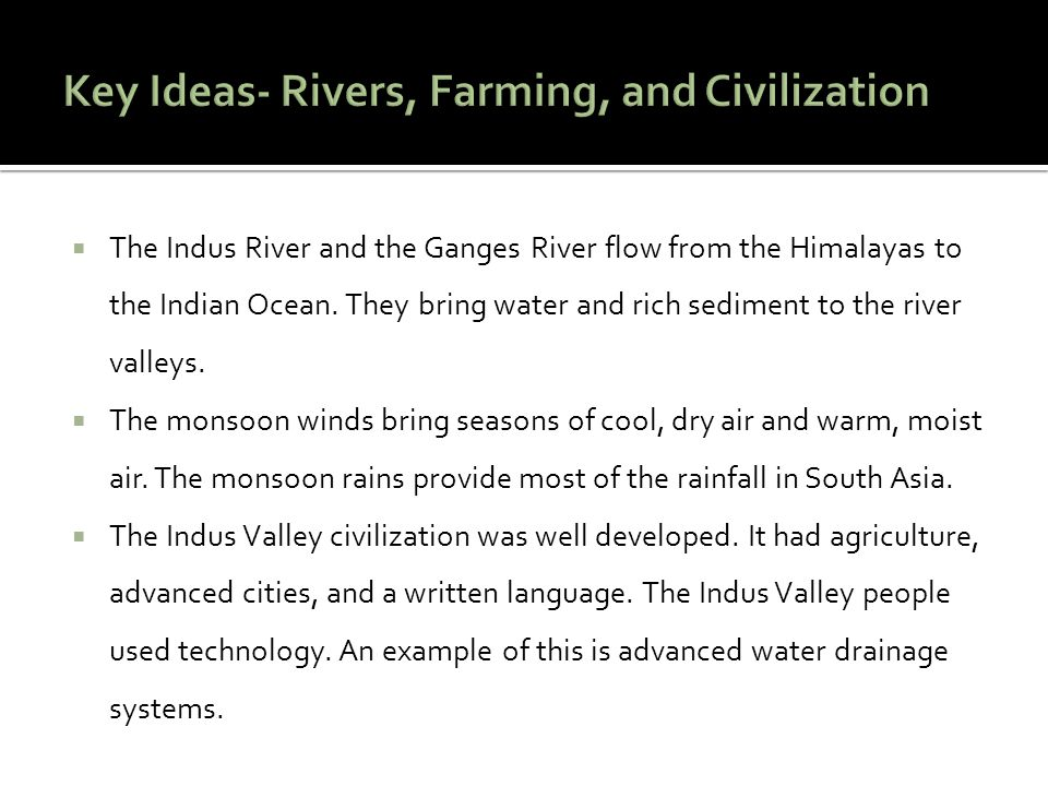 Key Ideas- Rivers, Farming, and Civilization
