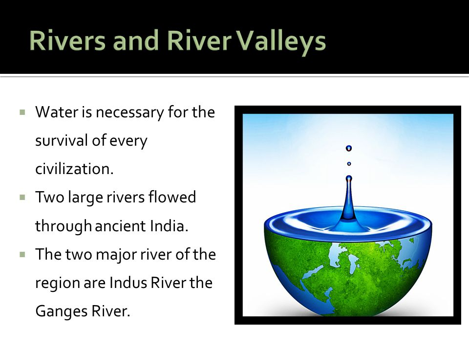 Rivers and River Valleys