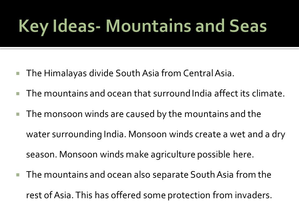 Key Ideas- Mountains and Seas