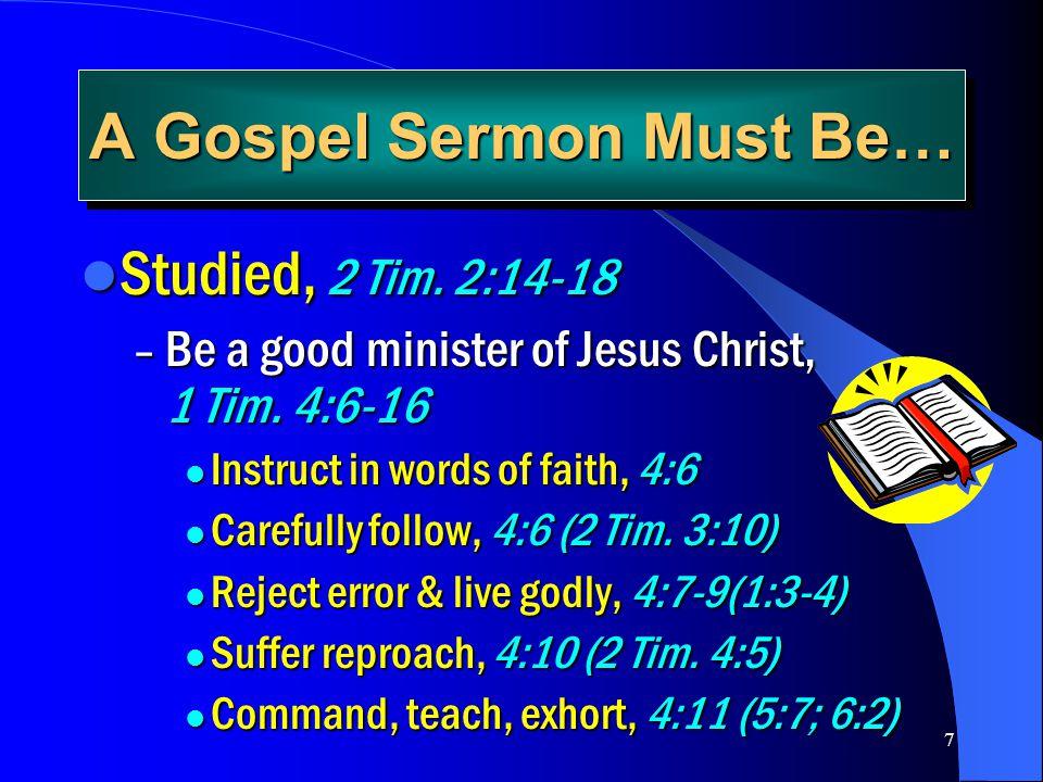Preparing & Preaching Gospel Sermons - ppt video online download