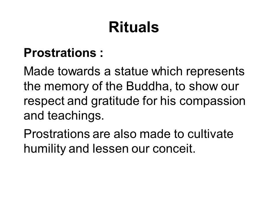 Rituals Prostrations :