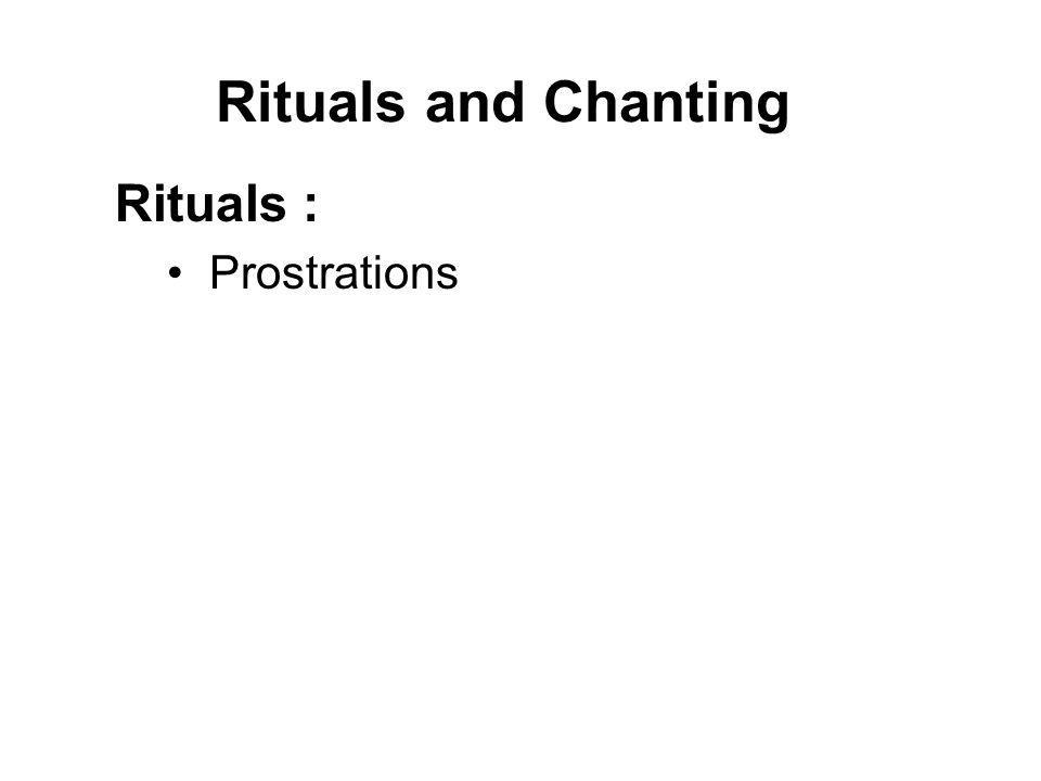 Rituals and Chanting Rituals : Prostrations Offerings