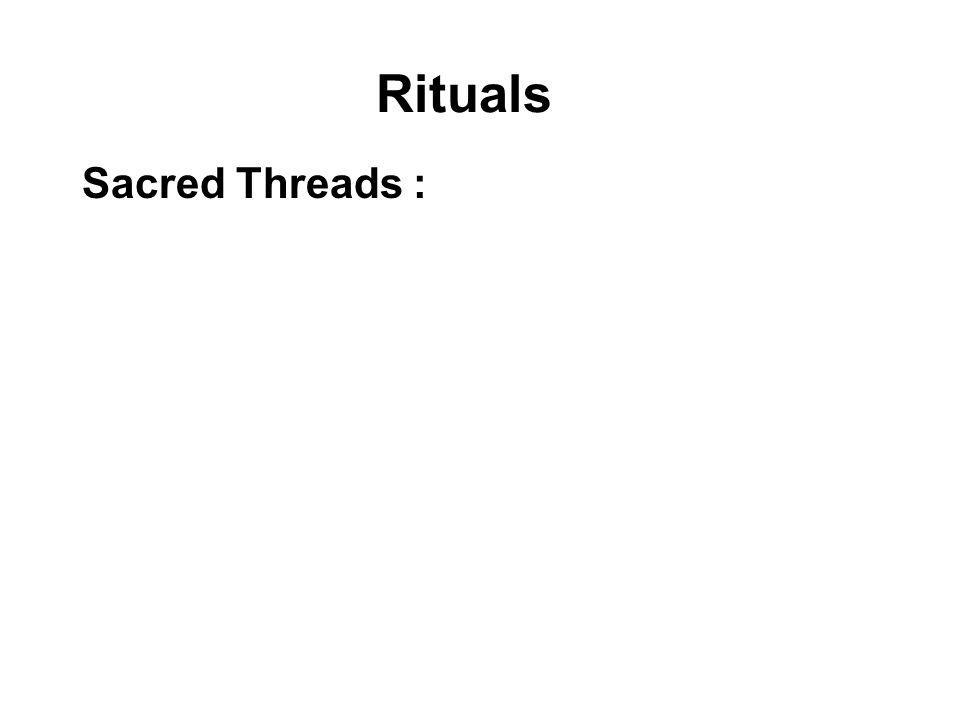 Rituals Sacred Threads :