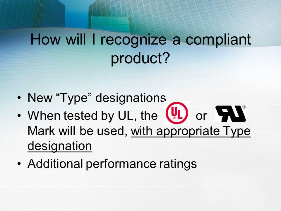 How will I recognize a compliant product