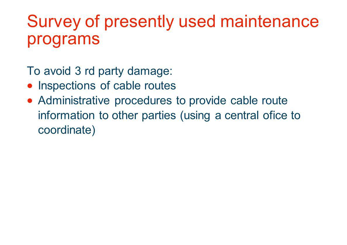 Survey of presently used maintenance programs