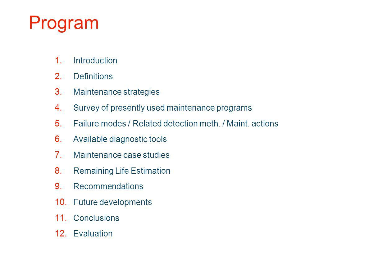 Program Introduction Definitions Maintenance strategies