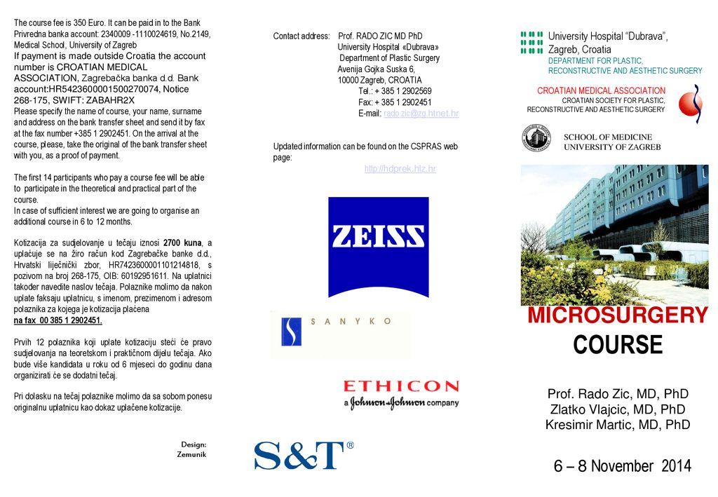 Course Microsurgery 6 8 November 2014 Prof Rado Zic Md Phd Ppt Download