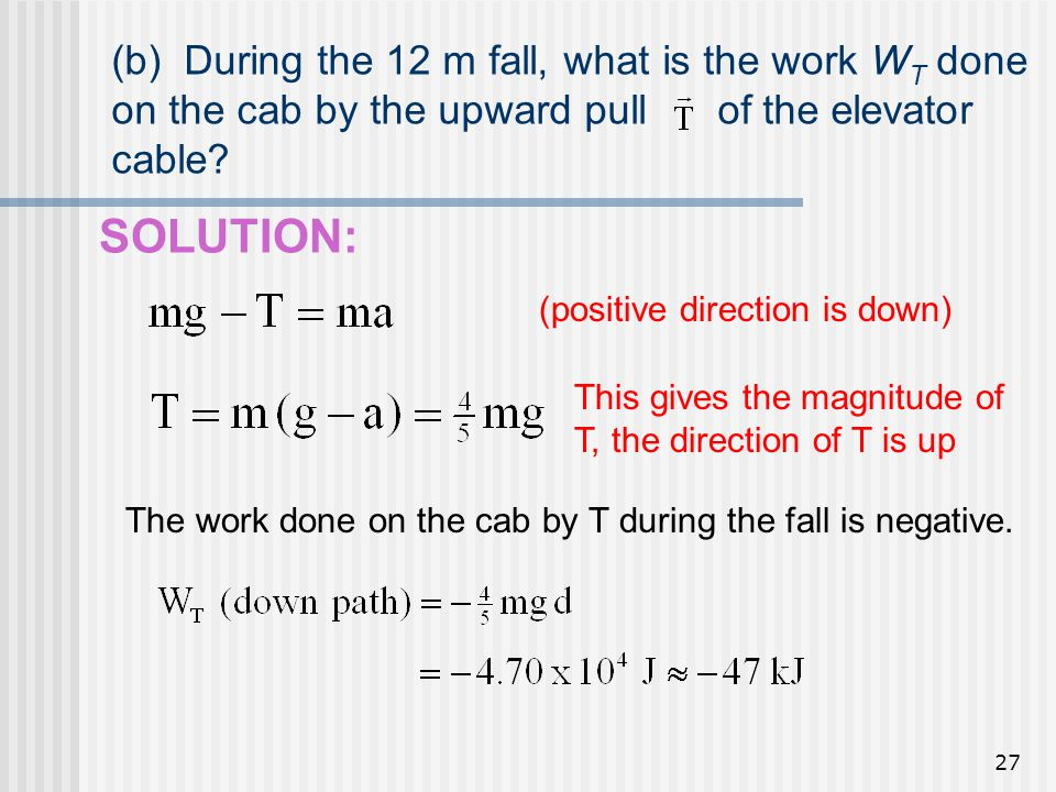 (b) During the 12 m fall, what is the work WT done on the cab by the upward pull of the elevator cable