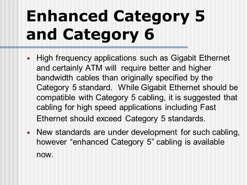 enhanced category 5 and category 6