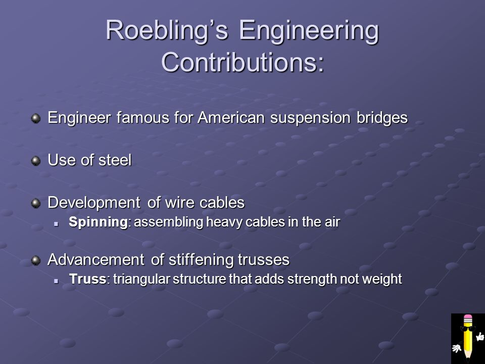 Roebling's Engineering Contributions: