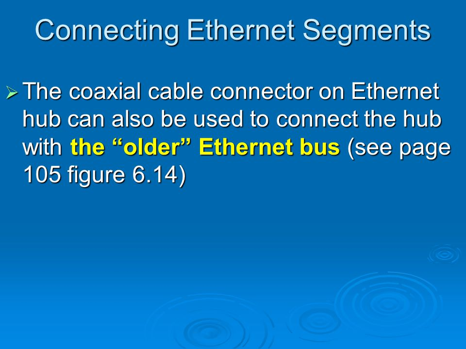 Connecting Ethernet Segments