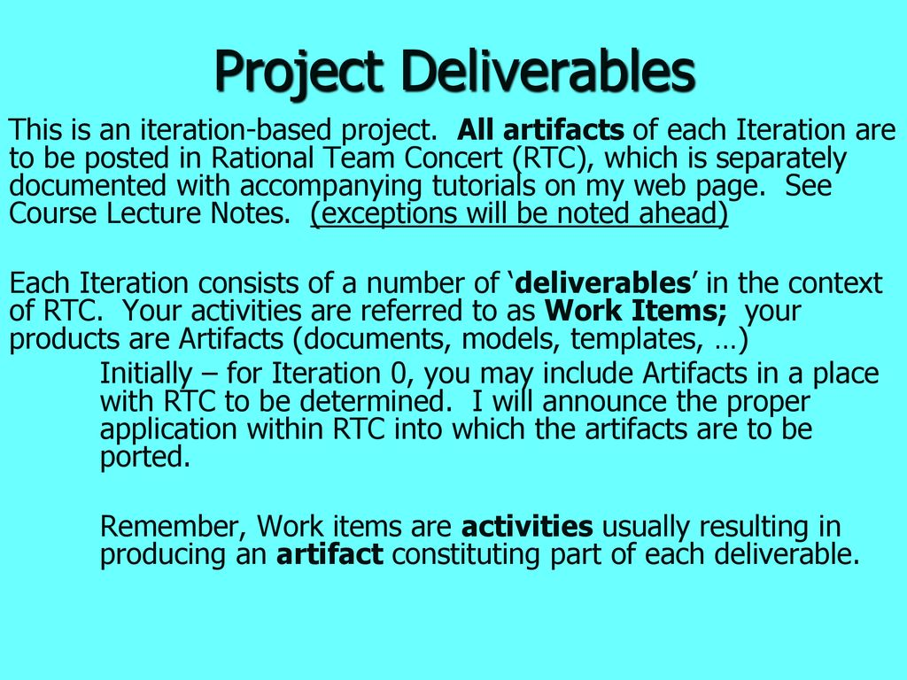 Project Deliverables This is an iteration-based project  All