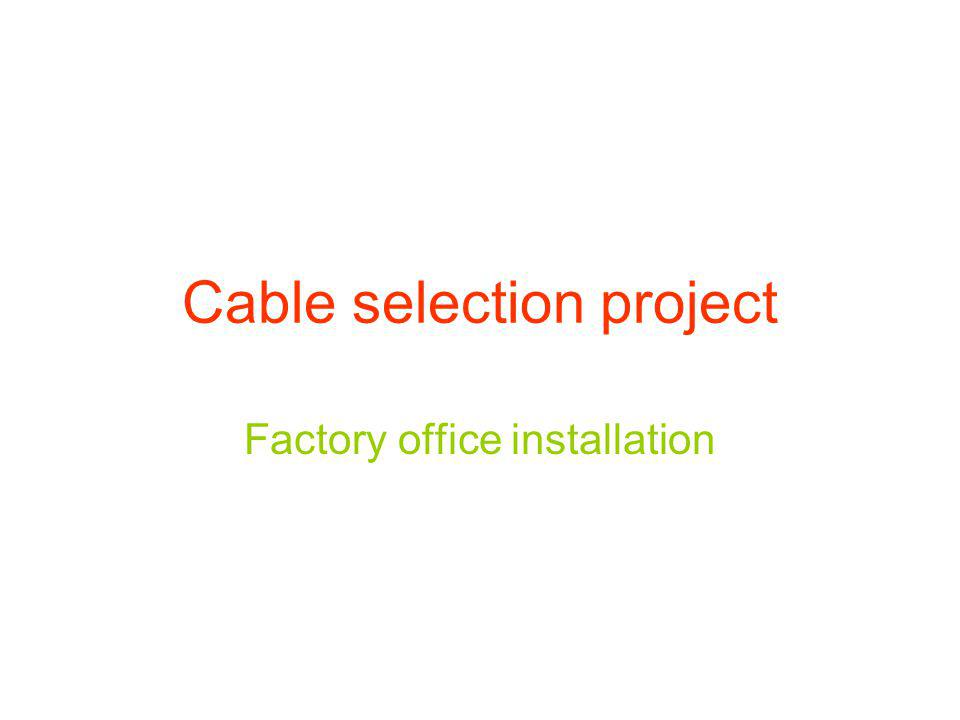Cable selection project