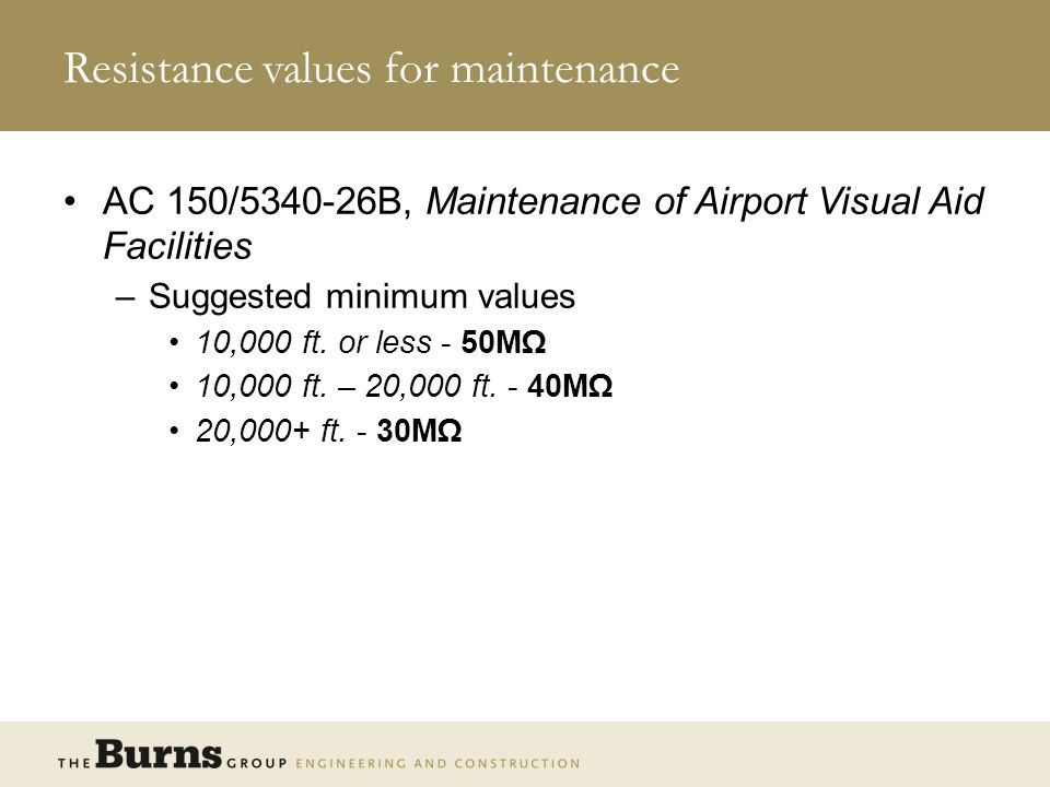 Resistance values for maintenance