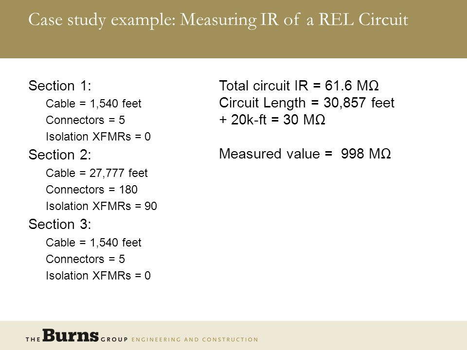Case study example: Measuring IR of a REL Circuit