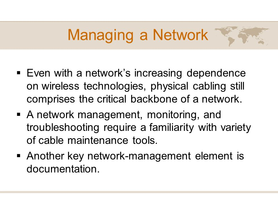 Managing a Network