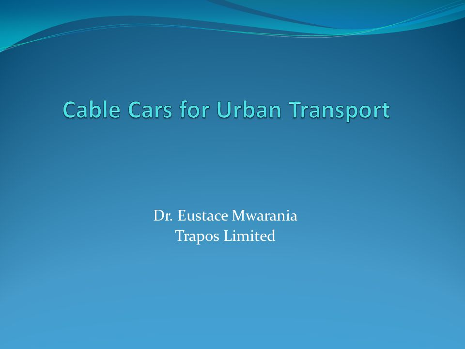 Cable Cars for Urban Transport