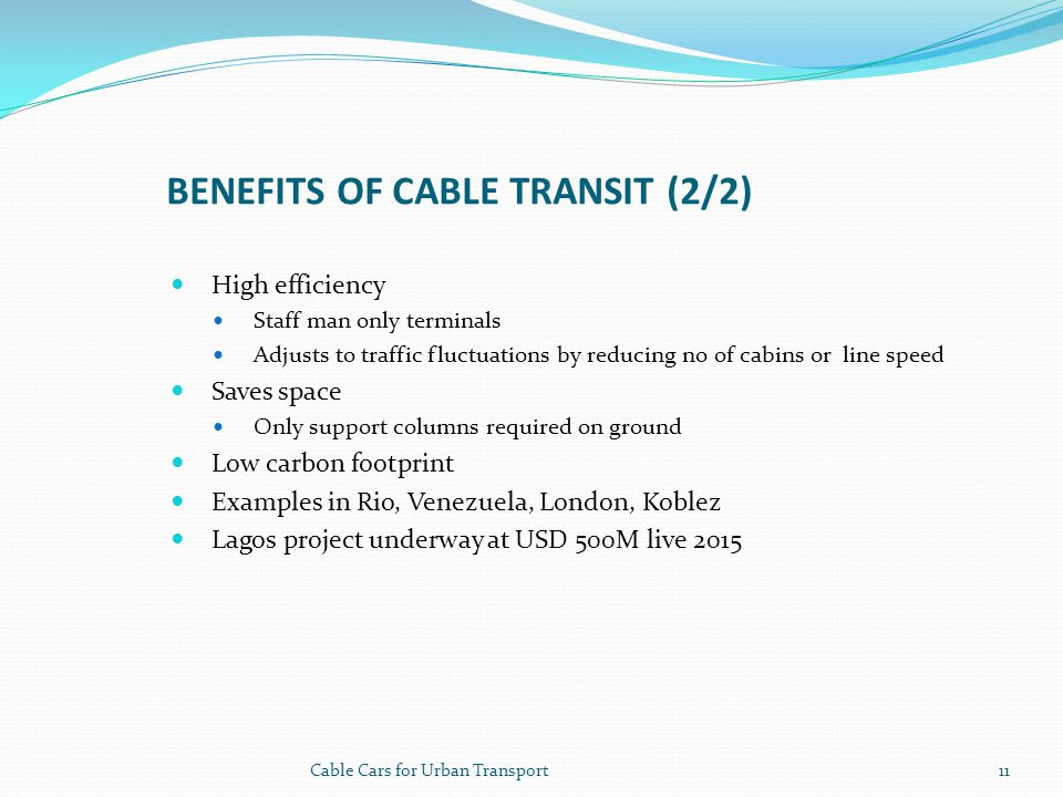 Benefits of cable transit (2/2)