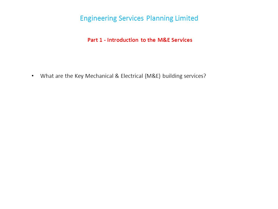 Part 1 - Introduction to the M&E Services