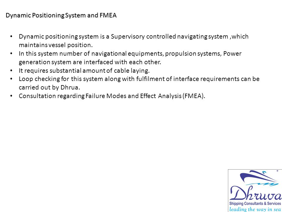 Dynamic Positioning System and FMEA
