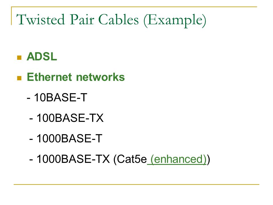 Twisted Pair Cables (Example)