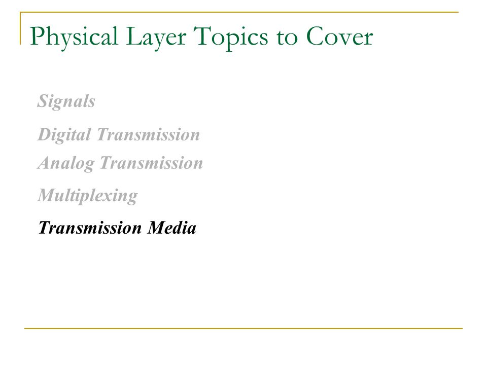 Physical Layer Topics to Cover