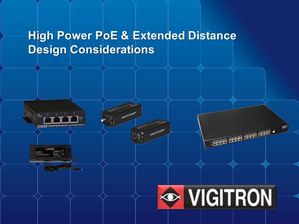 High Power PoE & Extended Distance Design Considerations