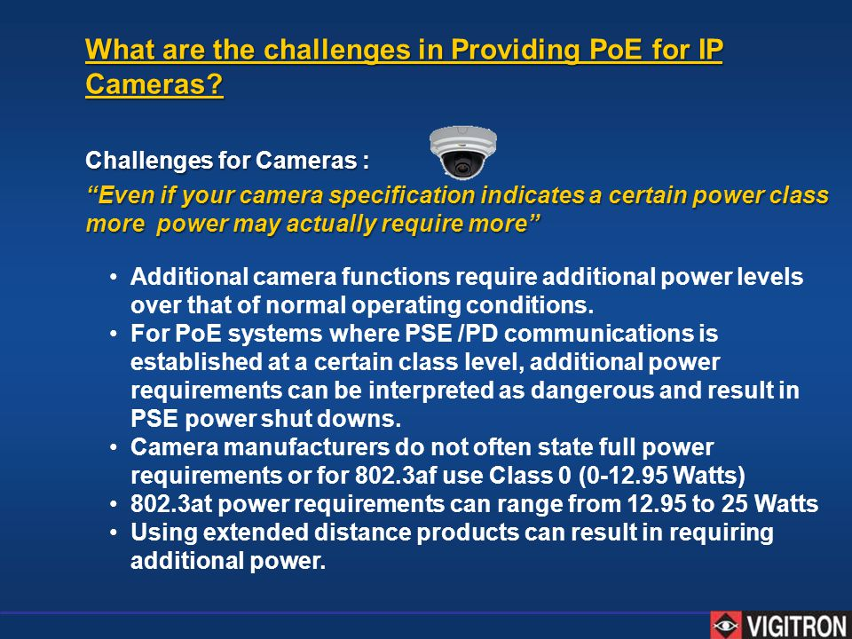 What are the challenges in Providing PoE for IP Cameras